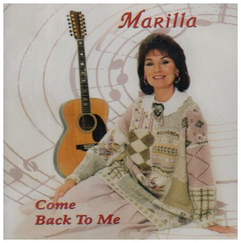 Marilla Ness - Come Back to Me By Marilla Ness