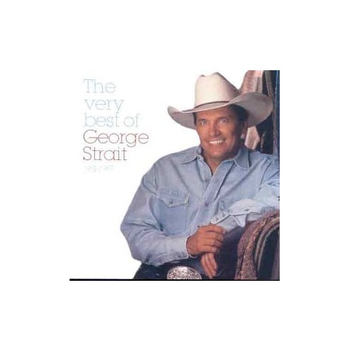 George Strait - The Very Best Of George Strait, 1981-87 By George Strait