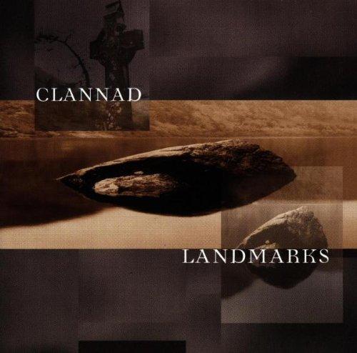 Clannad - Landmarks By Clannad