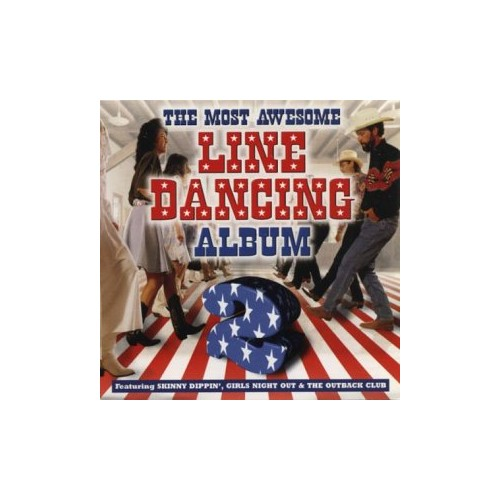 Various Artists - The Most Awesome Line Dancing Album - 2