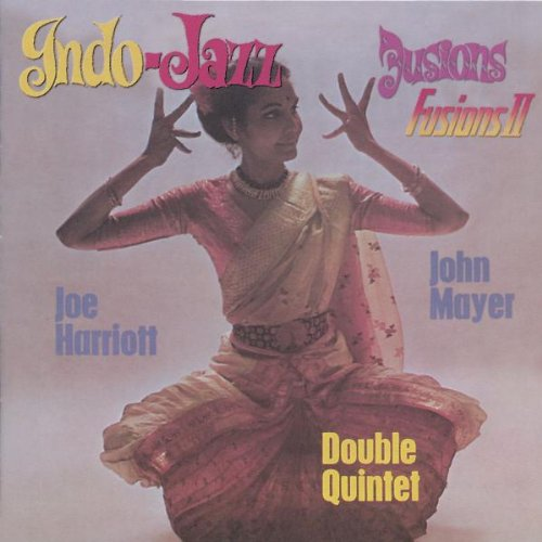 Indo-Jazz - Indo-Jazz Fusions I & II