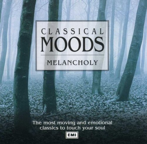 Various - Classical Moods Melancholy