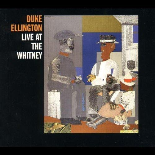 Duke Ellington - Live At The Whitney By Duke Ellington