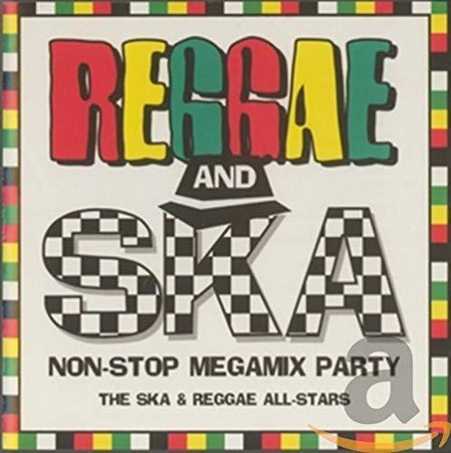The Ska & Reggae All-Stars - Reggae & Ska Non Stop Megamix Party By The Ska & Reggae All-Stars