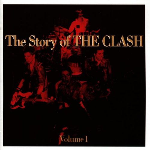 The Clash - The Story Of The Clash By The Clash