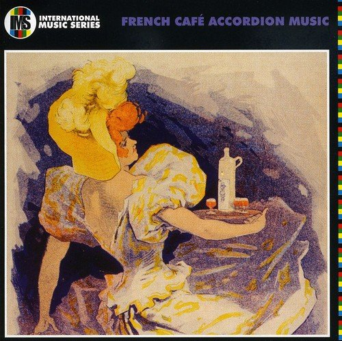 Various Artists - French Cafe Accordion Music By Various Artists