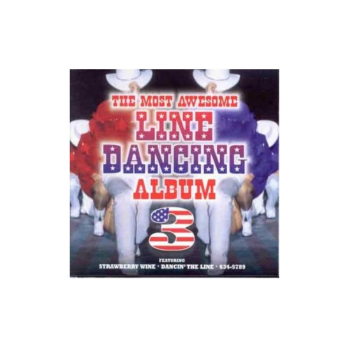 Various Artists - The Most Awesome Line Dancing Album 3