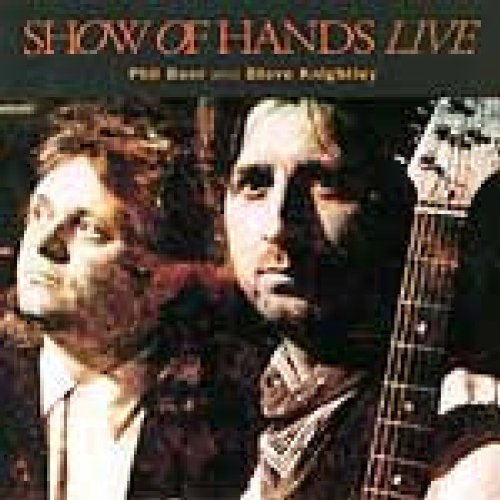 Show Of Hands - Live 92 By Show Of Hands