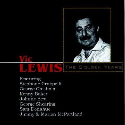 Vic Lewis - The Golden Years By Vic Lewis