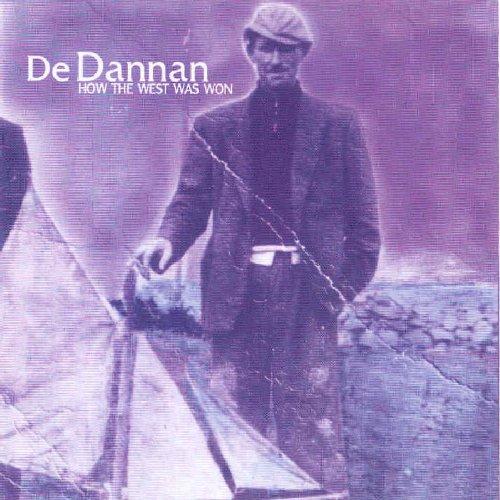 De Dannan - How the West Was Won By De Dannan