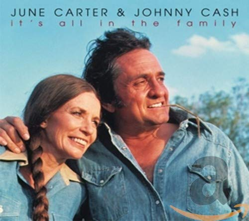 June Carter & Johnny Cash - It's all in the family By June Carter & Johnny Cash