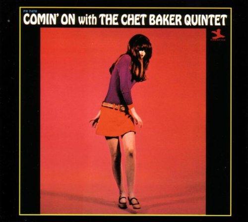 Chet Baker - Comin' On With The Chet Barker Quintet By Chet Baker