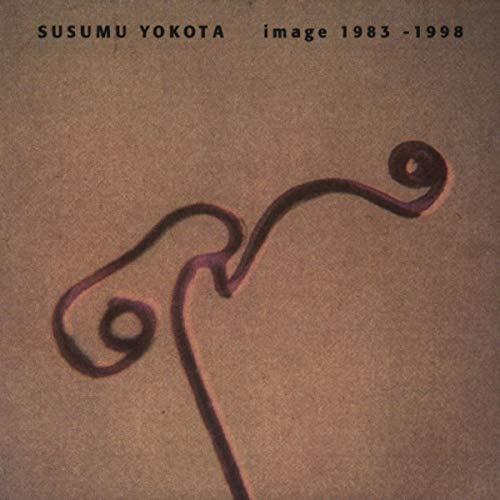 Susumu Yokota - Image 1983-1998
