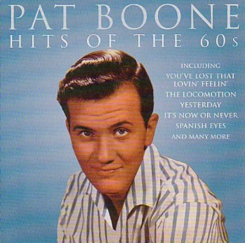 Pat Boone - Hits Of The Sixties