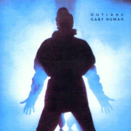 Gary Numan - Outland By Gary Numan