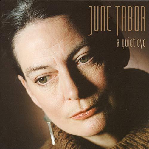 June Tabor - a quiet eye