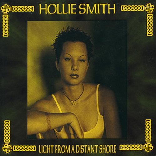 Smith, Hollie - Light From A Distant Shore