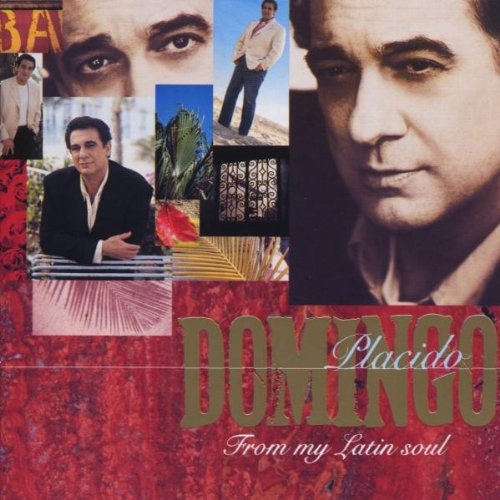 Domingo, Placido - Plácido Domingo - From my Latin Soul