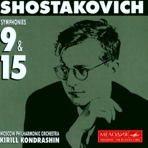 Shostakovich:Syms 9, 15 By Moscow Philharmonic