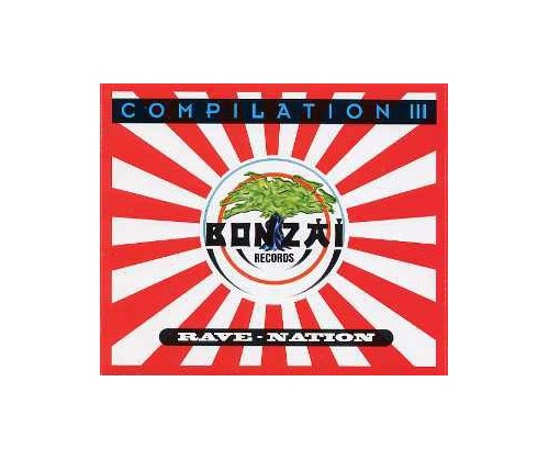 Bonzai - Compilation 3 - Rave Nation