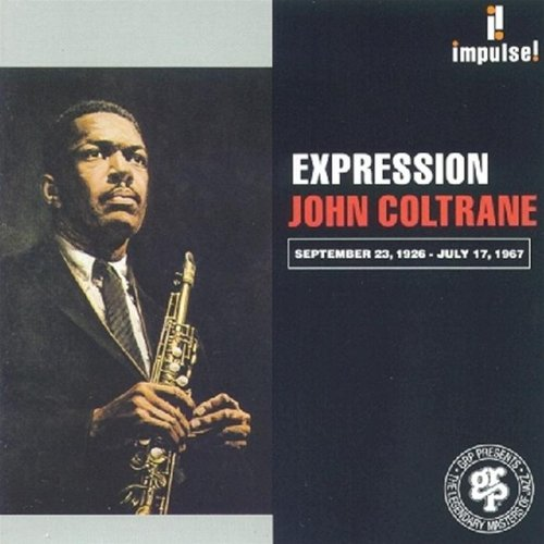 John Coltrane - Expression By John Coltrane