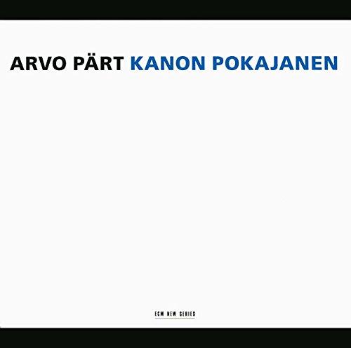 Pärt: Kanon Pokajanen