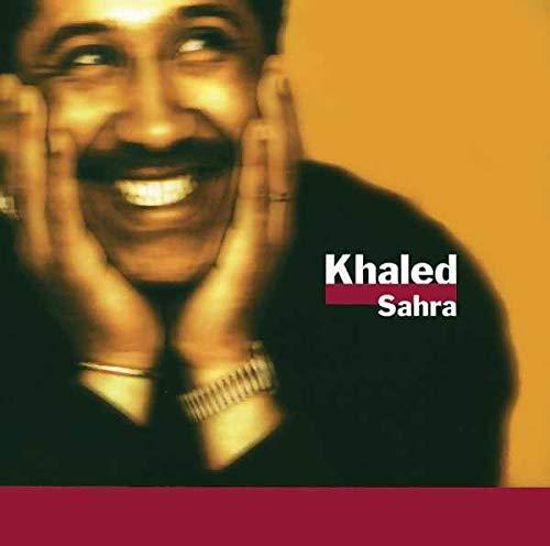 Khaled, Cheb - Sahra