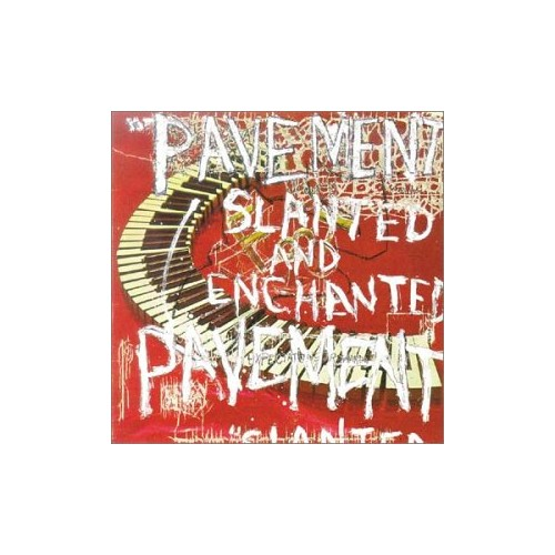 Pavement - Slanted and Enchanted By Pavement