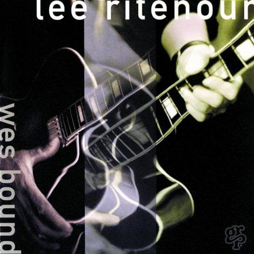 Ritenour, Lee - Wes Bound By Ritenour, Lee