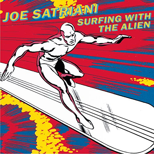 Surfing With the Alien: By Joe Satriani