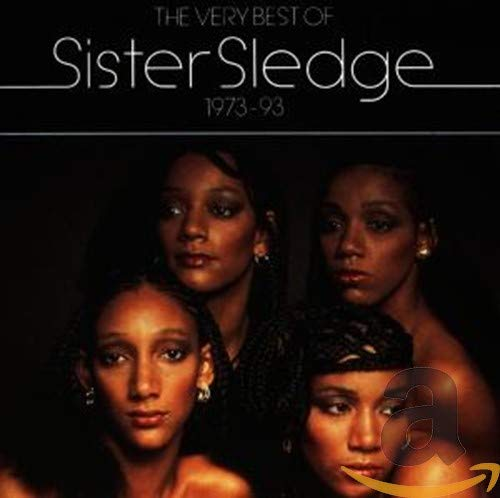 Sister Sledge - The Very Best Of Sister Sledge 1973-93 By Sister Sledge