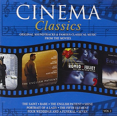 Various Artists - Cinema Classics: VOL 2;ORIGINAL SOUNDTRACKS & FAMOUS CLASSICAL MUSIC From THE By Various Artists