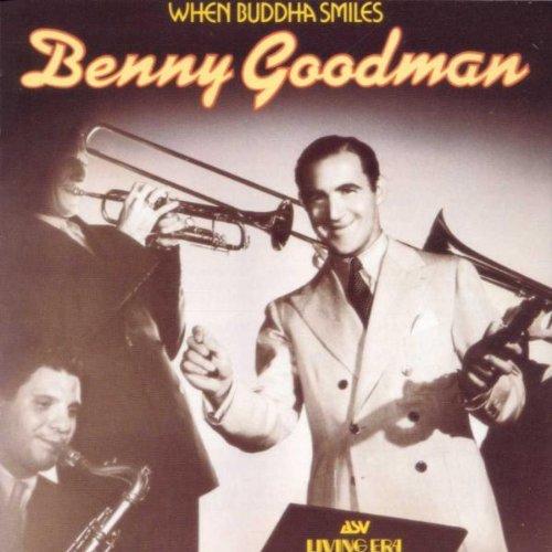 Benny Goodman - When Buddha Smiles - Benny Goodman CD C0VG The Cheap Fast Free
