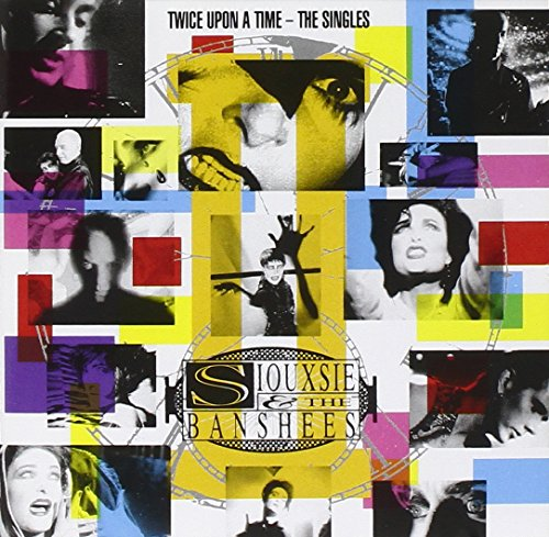 Siouxsie & The Banshees - Twice Upon A Time/The Singles By Siouxsie & The Banshees