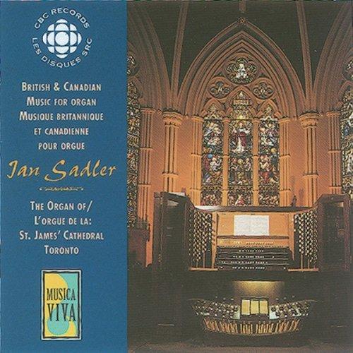 Various Composers - British & Canadian Organ Works