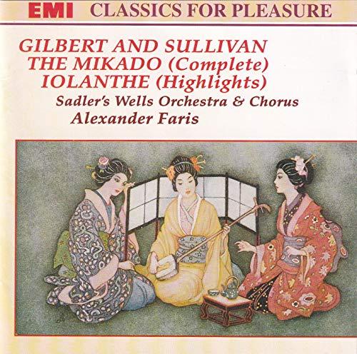 Sullivan: The Mikado: Iolanthe (highlights)