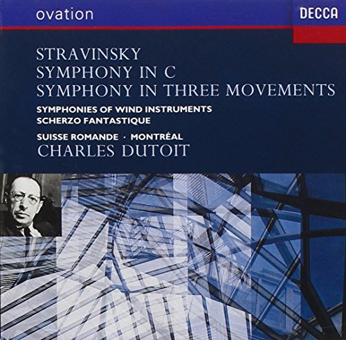 Stravinsky: Symphony in C / Symphony in Three Movements / Symphonies of Wind Instruments / Scherzo F