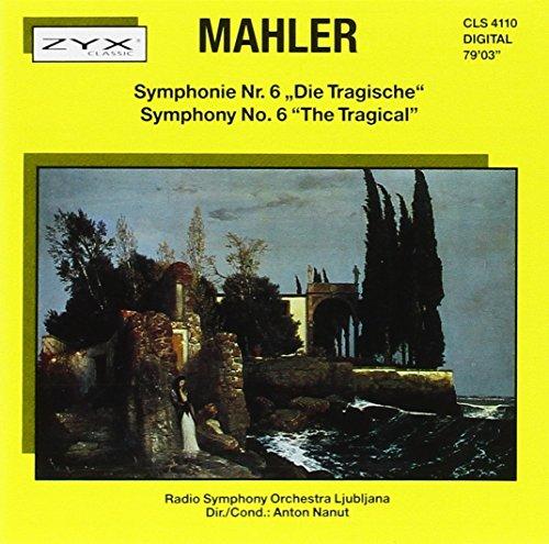 Gustav Mahler - Symphonie No. 6 - Tragische