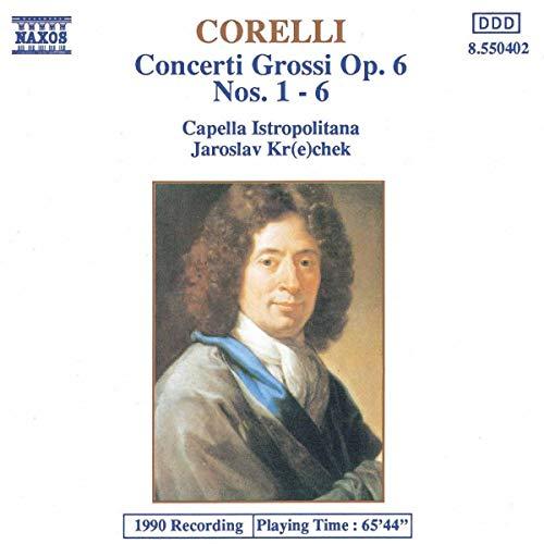 Corelli, a. - Corelli Concerti Grossi Op. 6 Nos 1-6 By Corelli, a.