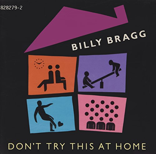 Bragg Billy - Dont Try This at Home By Bragg Billy