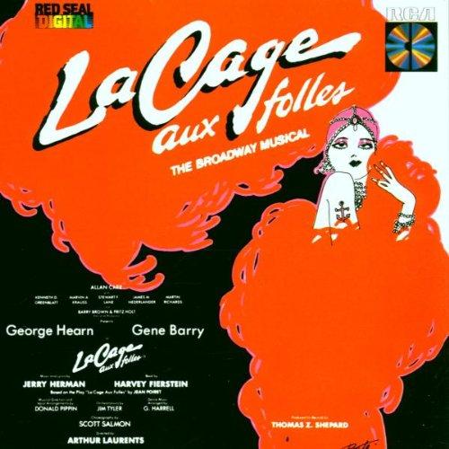 Arthur Laurents - La Cage aux Folles: Original Broadway Cast