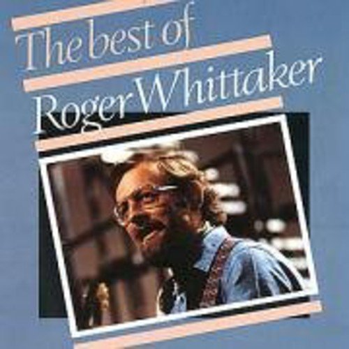 RODGER - Best Of Roger Whittaker By RODGER