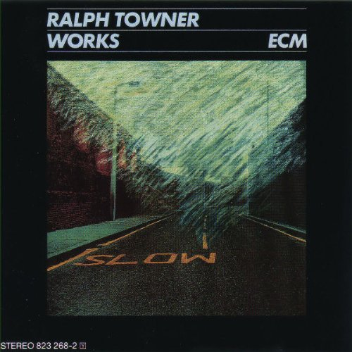 Towner, Ralph - Works By Towner, Ralph