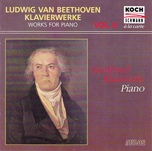 Beethoven: Piano Works, Vol.6
