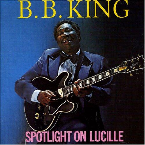 King, B.B. - Spotlight On Lucille By King, B.B.