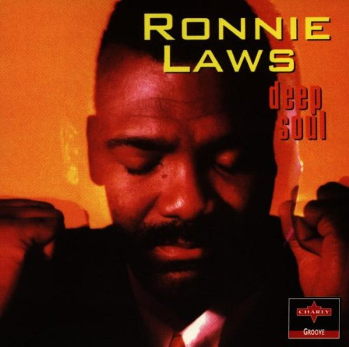 Ronnie Laws - Deep Soul By Ronnie Laws