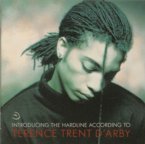 Introducing the Hardline According to Terence Trent D'Arby By Terence Trent D'Arby