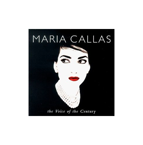 Maria Callas - The Voice of the Century