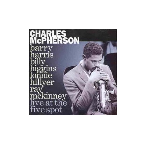 Charles Mcpherson - Live at the 5 Spot