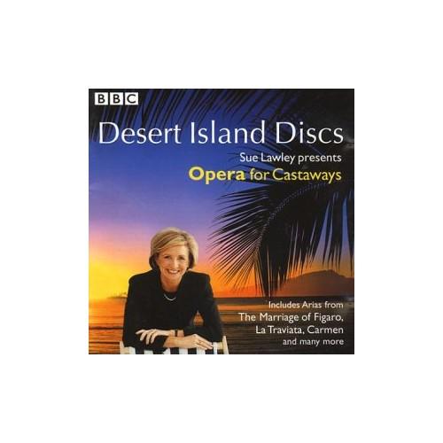 Desert Island Discs - Opera for Castaways